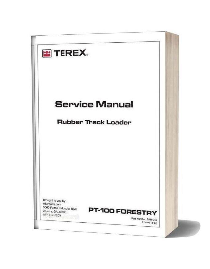 Terex Rubber Track Loader Pt100 Forestry Service Manual