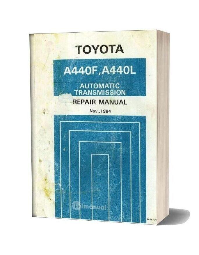 Toyota A440f A440l Transmission Repair Manual