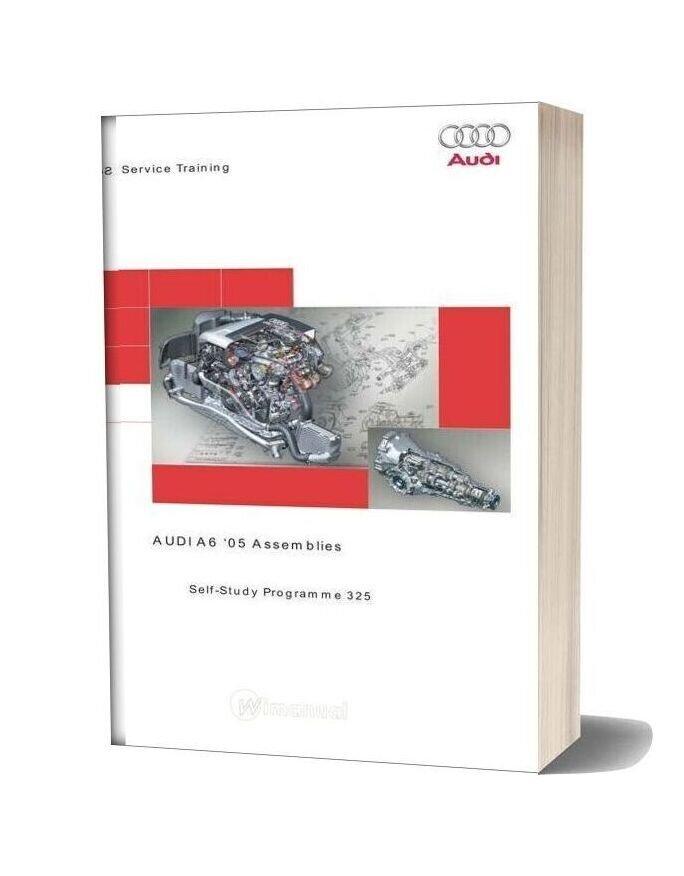 Vag Self Study Booklet 325 The 2005 Audi A6 Assemblies