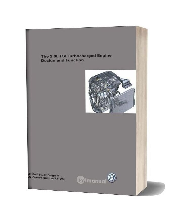 Volkswagen 20t The 20l Fsi Turbocharged Engine Design And Function