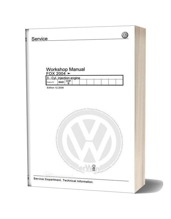 Volkswagen Cyl Injection Engine Fox 2004 Workshop Manual Edition 12 2009