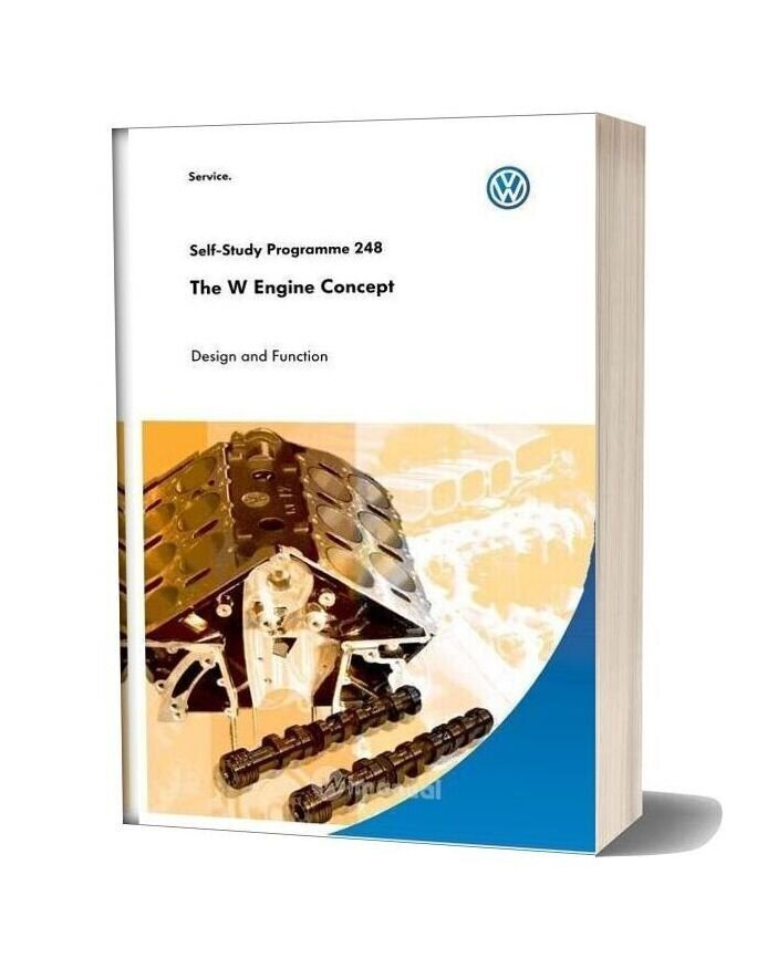 Volkswagen Service Training The W Engine Concept