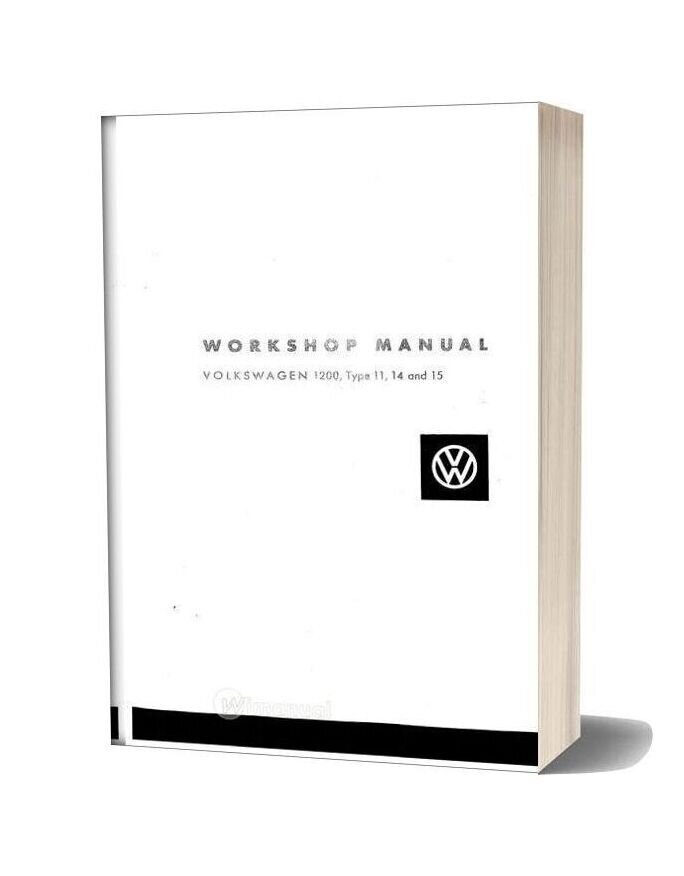 Volkswagen Workshop Manual 1200 Type 11 14 15 Part 1 Of 14