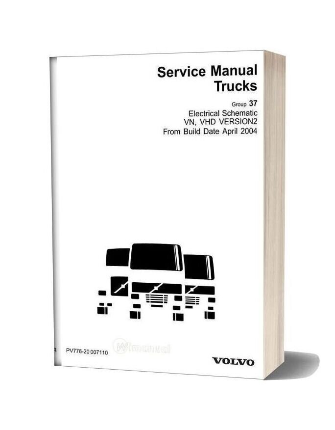 Volvo Vn Vhd Version 2 Electrical Schematic From Build Date 4 04