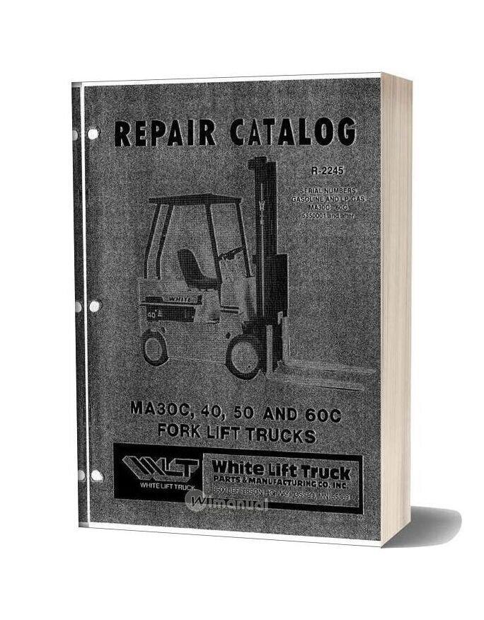 White Fork Lift Ma30c 60c Fork Lift Trucks Parts Catalog