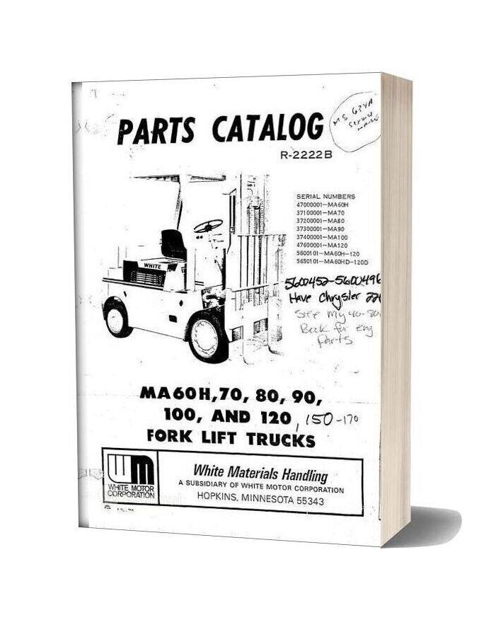 White Fork Lift Ma60h To 100 120 Fork Lift Trucks Parts Catalog