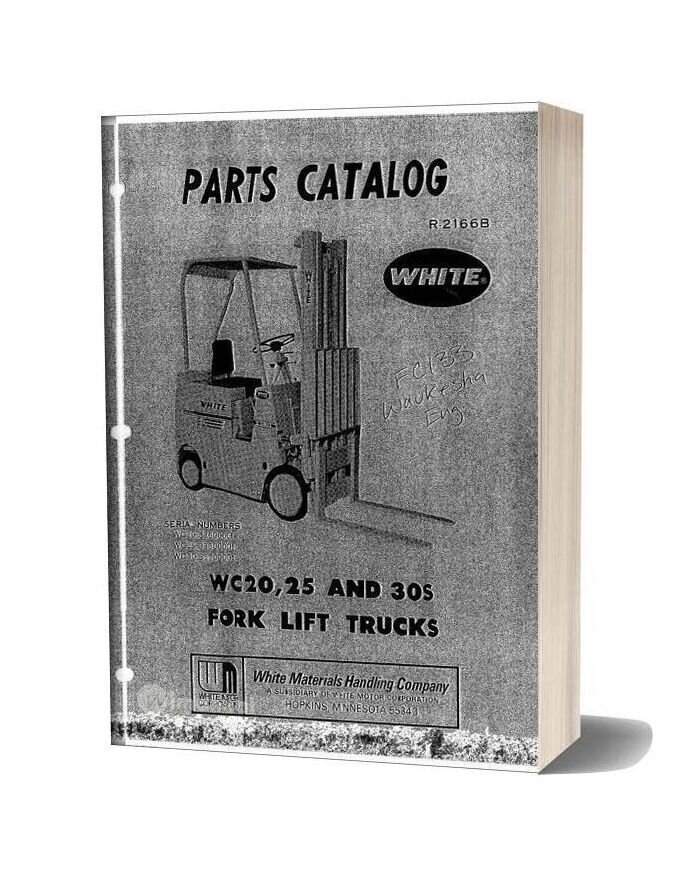White Fork Lift Wc20 25 30s Fork Lift Trucks Parts Catalog