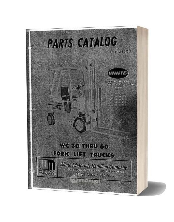 White Fork Lift Wc30 Thru 60 Fork Lift Trucks Parts Catalog
