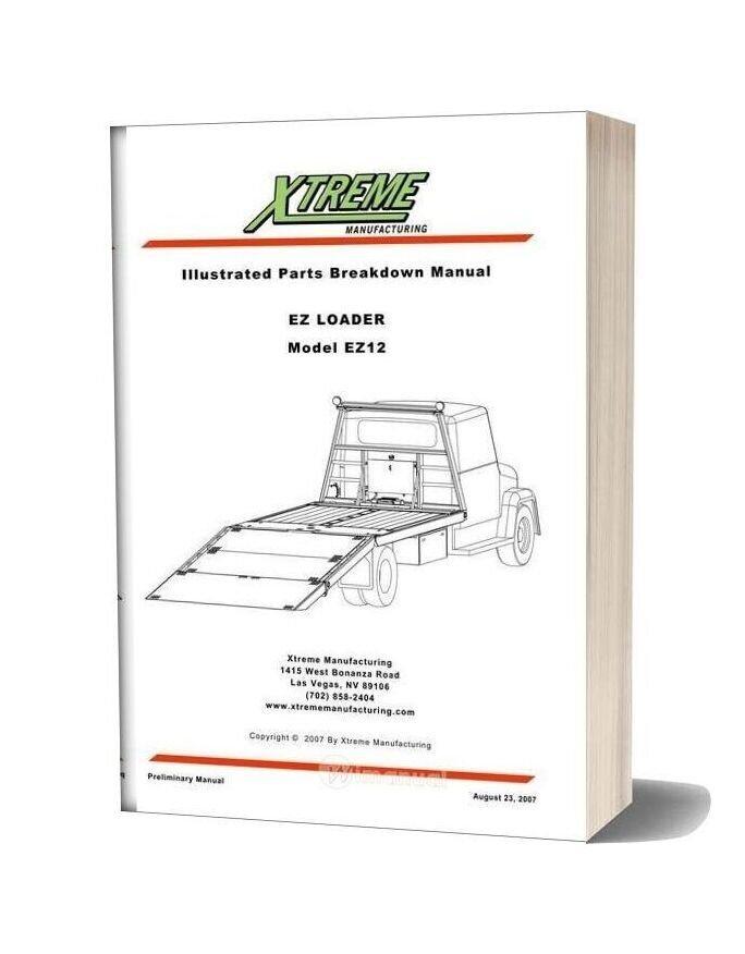 Xtreme Ez Loader Ez12 Parts Manual