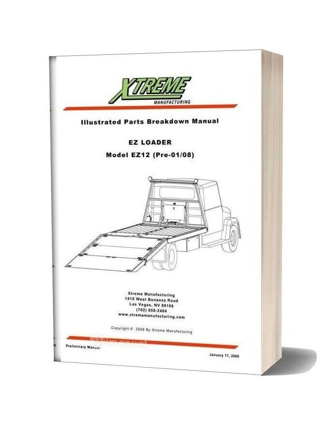 Xtreme Ez Loader Ez12 Pre 01 08 Parts Manual