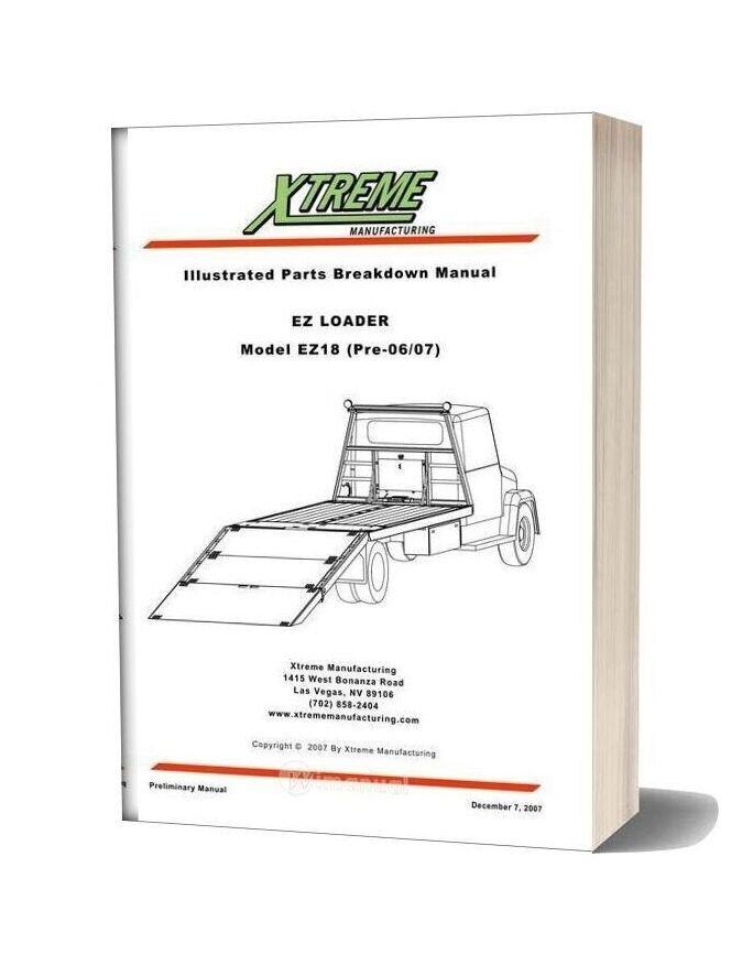 Xtreme Ez Loader Ez18 Pre 06 07 Parts Manual