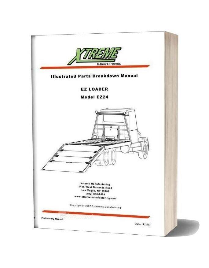 Xtreme Ez Loader Ez24 Parts Manual