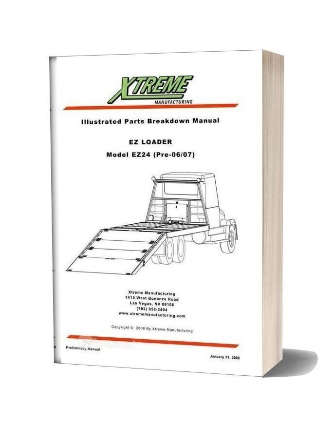 Xtreme Ez Loader Ez24 Pre 06 07 Parts Manual