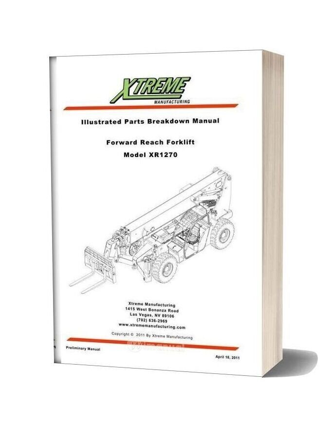 Xtreme Forward Reach Forklift Xr1270 Parts Manual