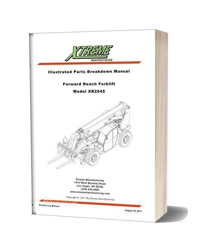 Xtreme Forward Reach Forklift Xr2045 Parts Manual