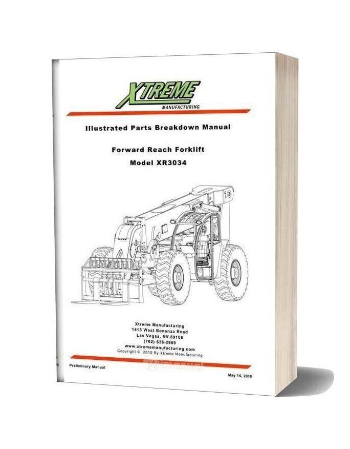 Xtreme Forward Reach Forklift Xr3034 Parts Manual