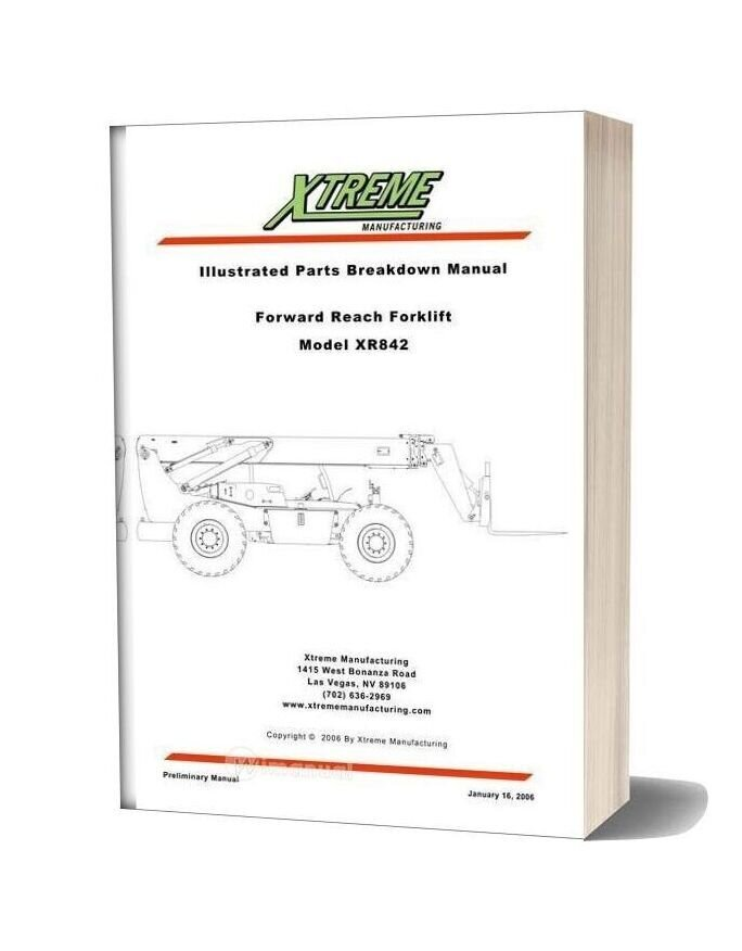 Xtreme Forward Reach Forklift Xr842 Parts Manual