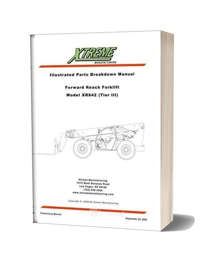 Xtreme Forward Reach Forklift Xr842 Tier Iii Parts Manual