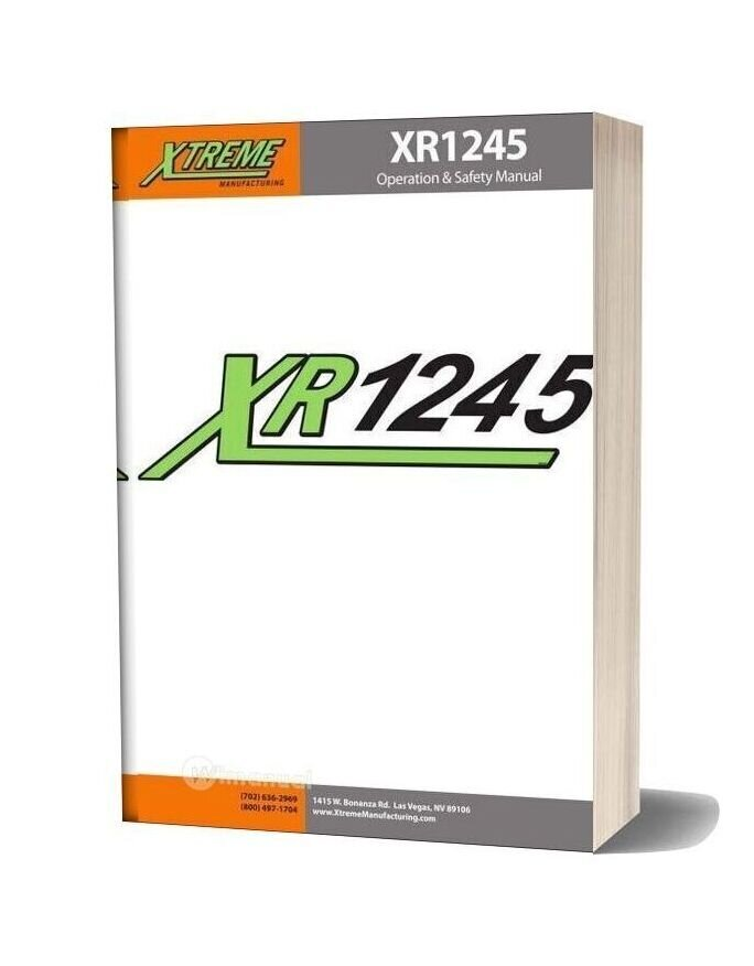 Xtreme Xr1245 Operation Safety Manual