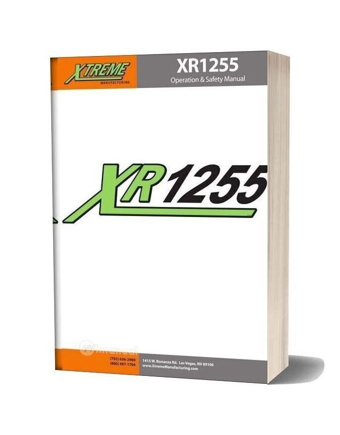 Xtreme Xr1255 Operation Safety Manual