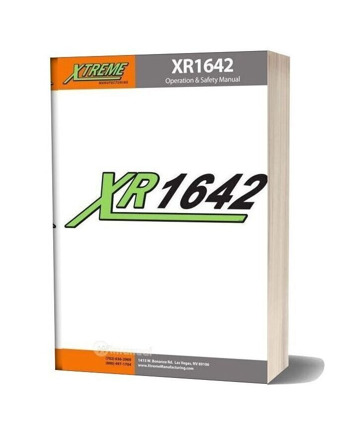 Xtreme Xr1642 Operation Safety Manual