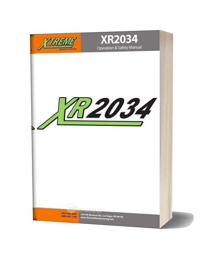 Xtreme Xr2034 Operation Safety Manual
