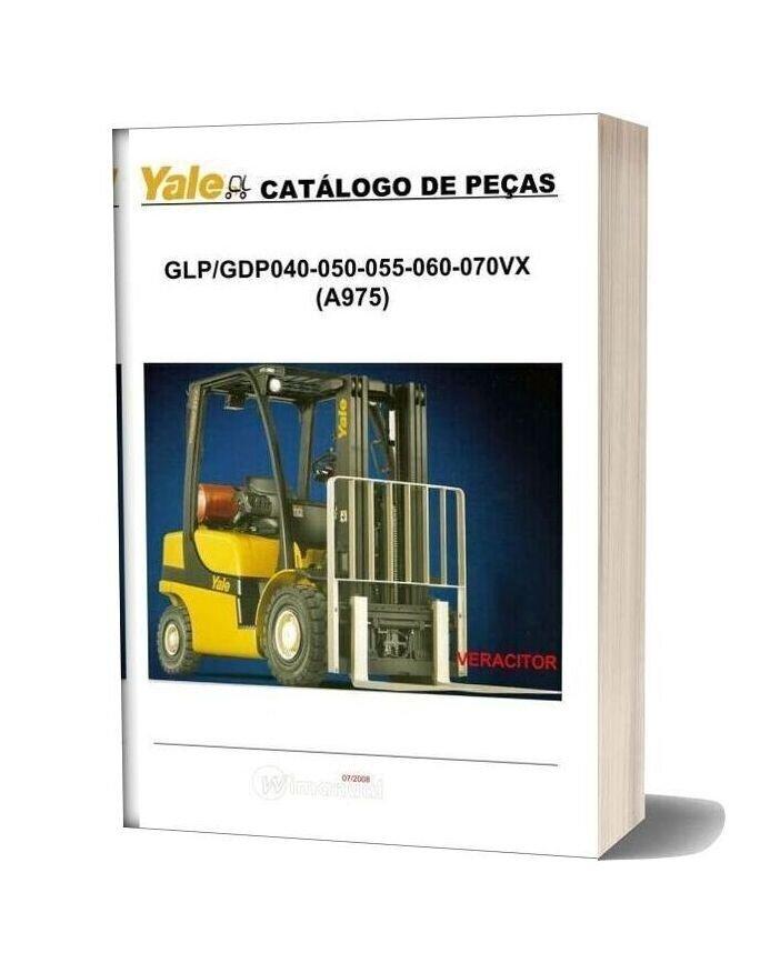 Yale Model Glp Gdp 040 050 055 060 070vx A975 Parts Manual