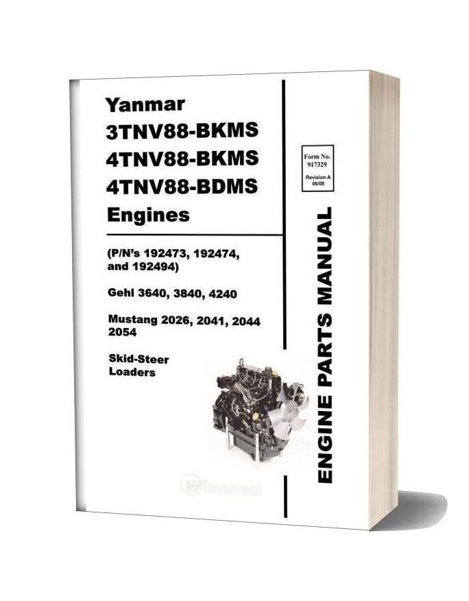 Yanmar 3tnv88 4tnv88 Engine 917329 Sl3640 Sl3840 Sl4240 Parts Manual