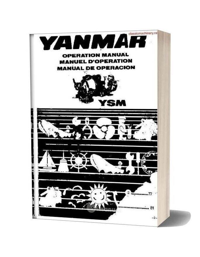 Yanmar Model Ysm Operators Manual