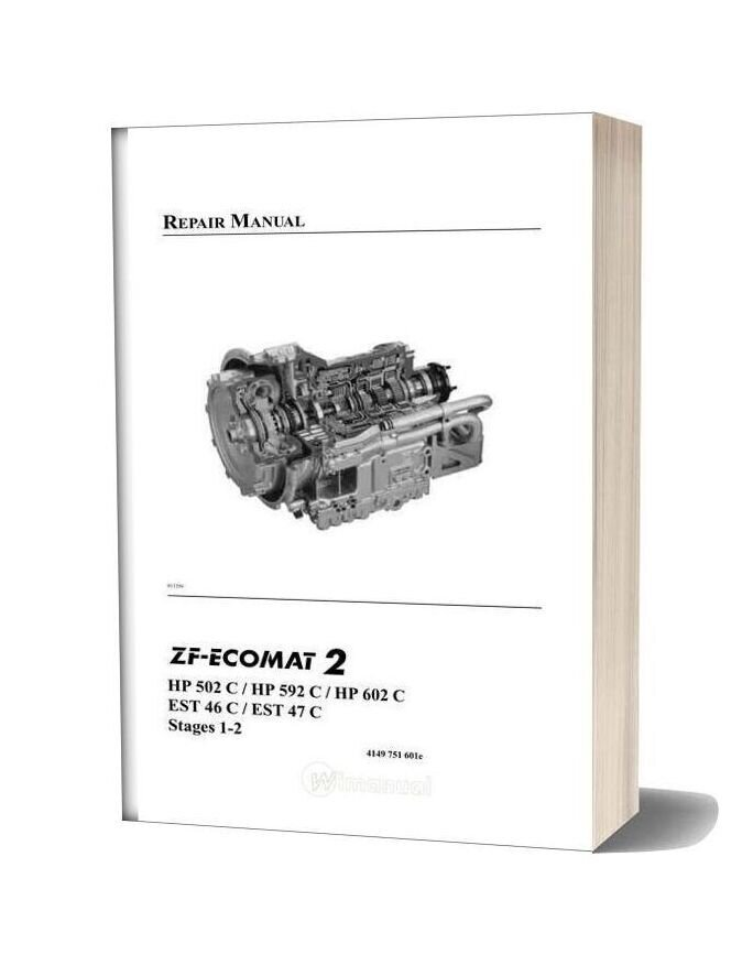 Zf Ecomat2 Hp502 592 602c Est46 47c Repair Manual